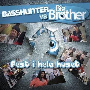 Basshunter альбом Fest I Hela Huset