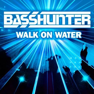 Basshunter альбом Walk On Water
