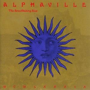 Alphaville альбом The Breathtaking Blue