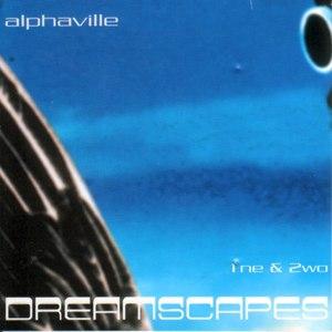 Alphaville альбом Dreamscape 1ne