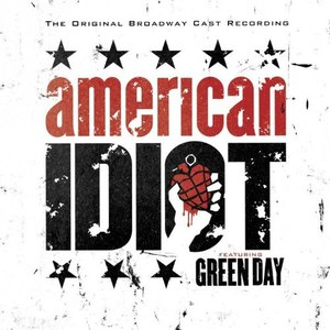 Green Day альбом The Original Broadway Cast Recording 'American Idiot' Featuring Green Day