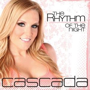 Cascada альбом The Rhythm of the Night