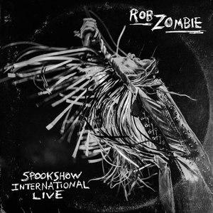 Rob Zombie альбом Spookshow International Live