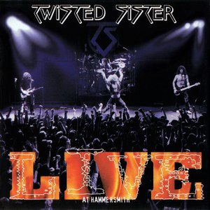 Twisted Sister альбом Live At Hammersmith