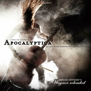 Apocalyptica альбом Wagner Reloaded - live in Leipzig