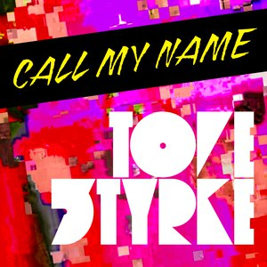 Tove Styrke альбом Call My Name - Single