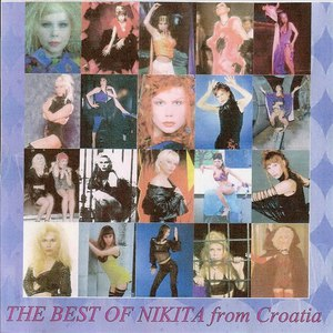 Nikita альбом The Best Of Nikita From Croatia