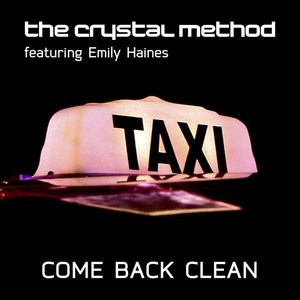 The Crystal Method альбом Come Back Clean