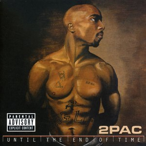 2Pac альбом Until The End Of Time