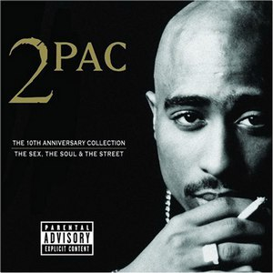 2Pac альбом The 10th Anniversary Collection: The Sex, the Soul & the Street