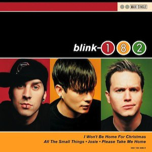 blink-182 альбом I Won't Be Home For Christmas