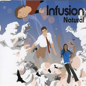 Infusion альбом Natural