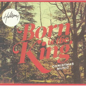 Hillsong альбом Born Is The King