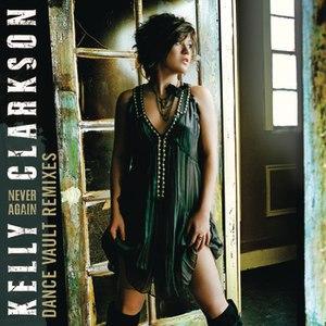 Kelly Clarkson альбом Dance Vault Mixes - Never Again
