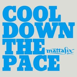 Альбом Mattafix Cool Down The Pace