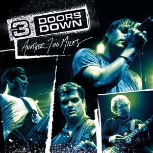 3 Doors Down альбом Another 700 Miles