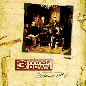 3 Doors Down альбом Acoustic EP (Limited Edition)