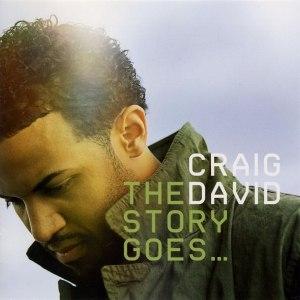 Craig David альбом The Story Goes ....