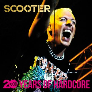 Scooter альбом 20 Years of Hardcore (Remastered)