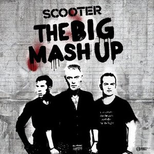 Scooter альбом The Big Mash Up
