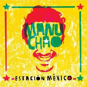 Manu Chao альбом Estación México