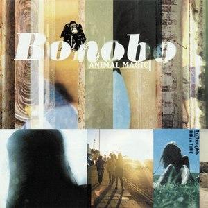 Bonobo альбом Animal Magic