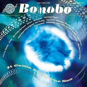 Bonobo альбом Solid Steel Presents Bonobo: It Came From the Sea