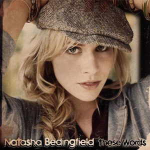 Natasha Bedingfield альбом These Words (I Love You, I Love You)