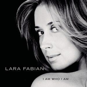 Lara Fabian альбом I Am Who I Am