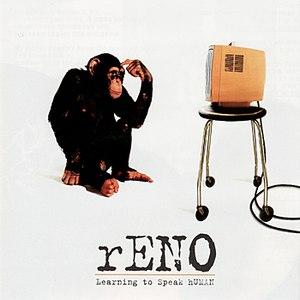RENO альбом Learning To Speak Human