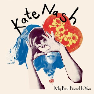 Kate Nash альбом My Best Friend Is You