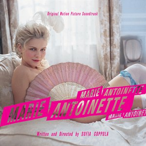 Various Artists альбом Marie Antoinette (Original Motion Picture Soundtrack)