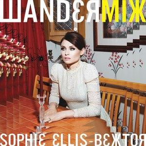 Sophie Ellis-Bextor альбом Wanderlust (Deluxe Wandermix Version)
