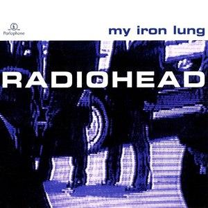 Radiohead альбом My Iron Lung