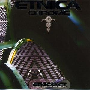Etnica альбом Chrome (western edition)