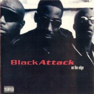 Black Attack альбом On The Edge