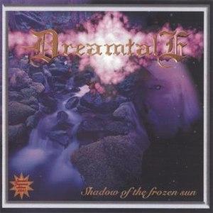 Dreamtale альбом Shadow Of The Frozen Sun