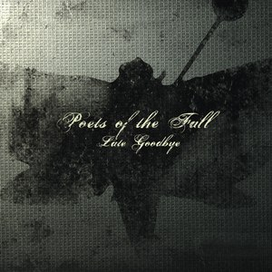Poets Of The Fall альбом Late Goodbye