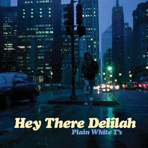 Plain White T's альбом Hey There Delilah
