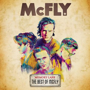 McFly альбом Memory Lane (The Best of McFly)