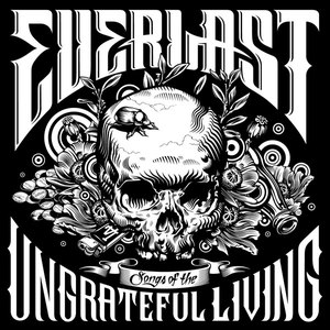 Everlast альбом Songs of the Ungrateful Living