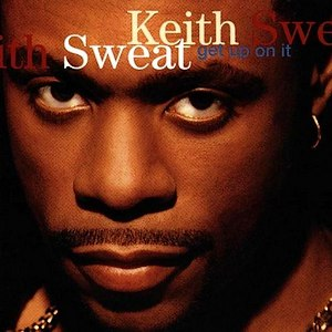 Keith Sweat альбом Get Up On It