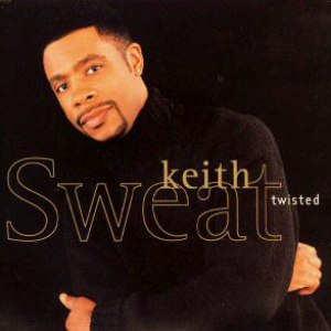 Keith Sweat альбом Twisted