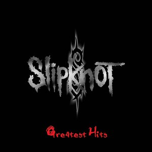 Slipknot альбом GREATEST HITS