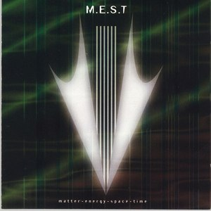Mest альбом Matter, Energy, Space & Time