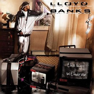 Lloyd Banks альбом The Big Withdraw