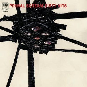 Primal Scream альбом Dirty Hits - Limited Edition