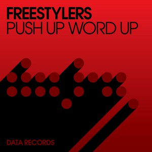Freestylers альбом Push Up Word Up