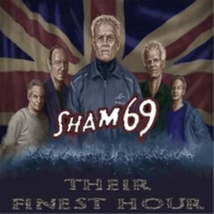 Sham 69 альбом Their Finest Hour