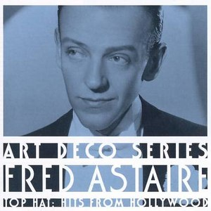 Fred Astaire альбом Top Hat: Hits from Hollywood